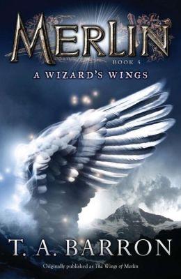 A Wizard's Wings (Merlin Saga Series #5)