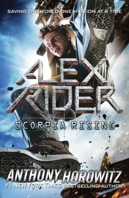 Scorpia Rising (Alex Rider Series #9)