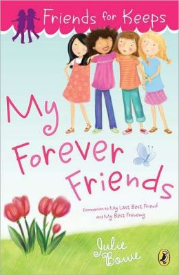 My Forever Friends (Friends for Keeps Series #4)