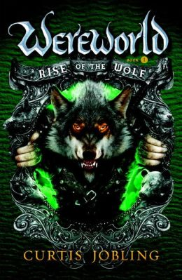 Rise of the Wolf (Wereworld Series #1)
