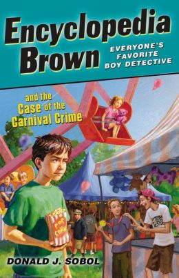 Encyclopedia Brown and the Case of the Carnival Crime (Encyclopedia Brown Series #27)
