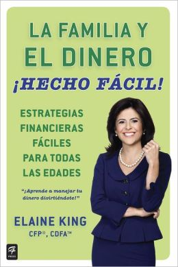 La familia y el dinero !Hecho facil! (Family and Money, Made Easy!)