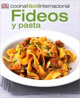 Cocina Facil Internacional -Pastas (Pastas and Noodles)