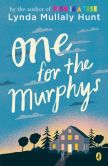 Book Cover Image. Title: One for the Murphys, Author: Lynda Hunt