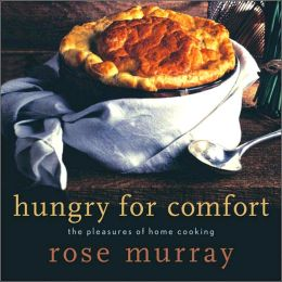Hungry for Comfort: The Pleasures of Home Cooking