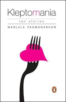 Kleptomania: Ten Stories: Ten Stories