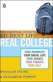 Book Cover Image. Title: Real College:  The Essential Guide to Student Life, Author: Douglas Stone