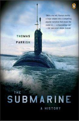 The Submarine: A History
