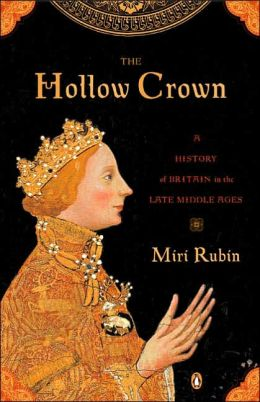 The Hollow Crown: A History of Britain in the Late Middle Ages (Penguin History of Britain Series)