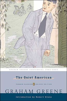 The Quiet American: (Penguin Classics Deluxe Edition)