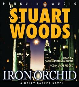 iron orchid by stuart woods an analysis Stuart woods famous for his stone barrington private eye novels has created a whole new series with it's own unique voice the holly barker police procedurals are fun to read because the author imbues a subtle sense of humor in many of the characters.