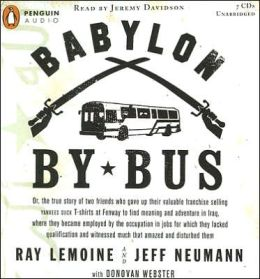 Babylon by Bus: Or, the True Story of Two Friends Who Gave Up Their Valuable Franchise Selling