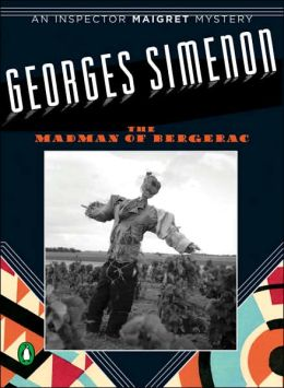 The Madman of Bergerac (Maigret Series #16)