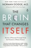 Book Cover Image. Title: The Brain That Changes Itself:  Stories of Personal Triumph from the Frontiers of Brain Science, Author: Norman Doidge