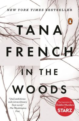 In the Woods (Dublin Murder Squad Series #1)