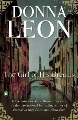 The Girl of His Dreams (Guido Brunetti Series #17)