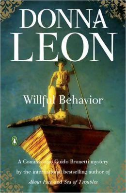 Willful Behaviour (Guido Brunetti Series #11)