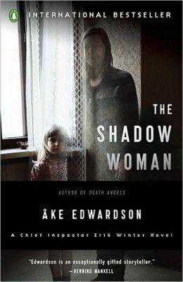 The Shadow Woman (Erik Winter Series #2)