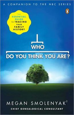Who Do You Think You Are?: The Essential Guide to Tracing Your Family History