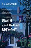 Book Cover Image. Title: Death at the Chateau Bremont (Verlaque and Bonnet Series #1), Author: M. L. Longworth