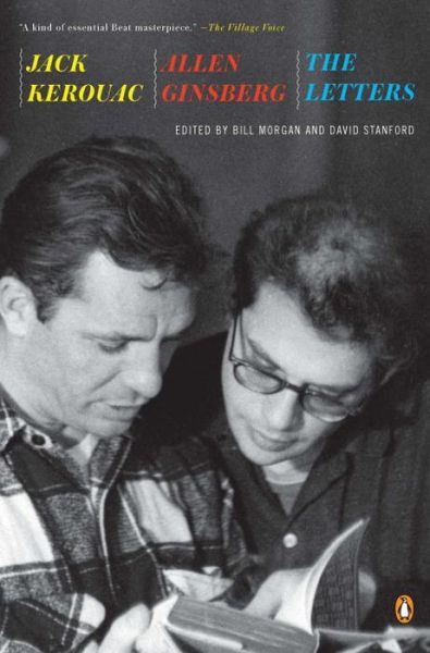 Jack Kerouac and Allen Ginsberg: The Letters