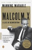 Book Cover Image. Title: Malcolm X:  A Life of Reinvention, Author: Manning Marable