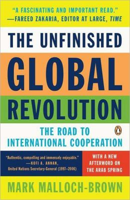 The Unfinished Global Revolution: The Road to International Cooperation