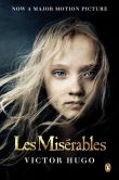 Book Cover Image. Title: Les Miserables (Movie Tie-In Edition), Author: Victor Hugo
