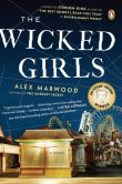Book Cover Image. Title: The Wicked Girls, Author: Alex Marwood