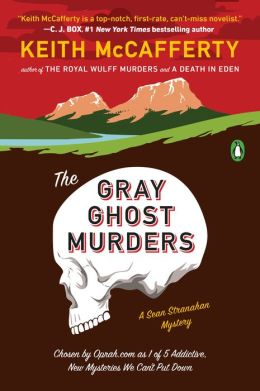 The Gray Ghost Murders (Sean Stranahan Series #2)