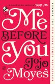 Book Cover Image. Title: Me Before You, Author: Jojo Moyes
