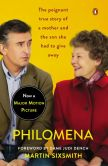 Book Cover Image. Title: Philomena:  A Mother, Her Son, and a Fifty-Year Search (Movie Tie-in), Author: Martin Sixsmith