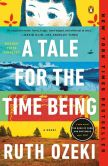 Book Cover Image. Title: A Tale for the Time Being, Author: Ruth Ozeki