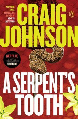 A Serpent S Tooth Walt Longmire Series 9 By Craig