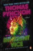 Book Cover Image. Title: Inherent Vice:  A Novel (Movie Tie-in), Author: Thomas Pynchon