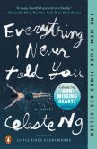 Book Cover Image. Title: Everything I Never Told You, Author: Celeste Ng