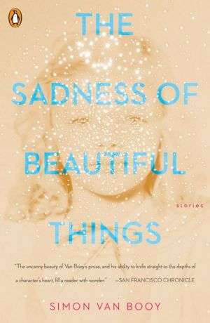 Book The Sadness of Beautiful Things: Stories