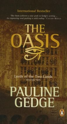 Volume Two: The Oasis: Lords of the Two Lands Trilogy