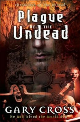 Plague of the Undead: Chronicles of Blood
