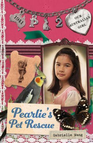 Pearlie's Pet Rescue: Pearlie Book 2