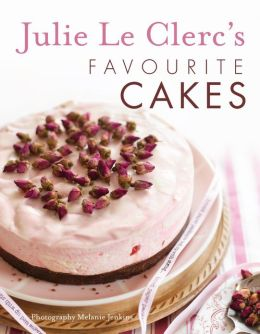 Julie Le Clerc's Favorite Cakes