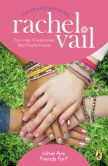Book Cover Image. Title: What Are Friends For?, Author: Rachel Vail