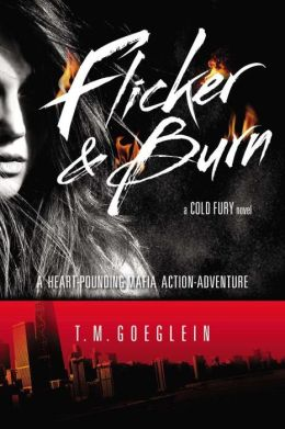 Flicker & Burn (Cold Fury Series #2)
