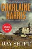 Book Cover Image. Title: Day Shift (Signed Book) (Midnight, Texas Series #2), Author: Charlaine Harris