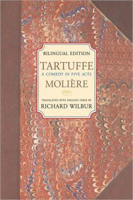 Tartuffe, by Moliere