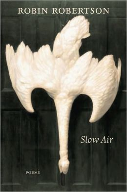 Slow Air: Poems