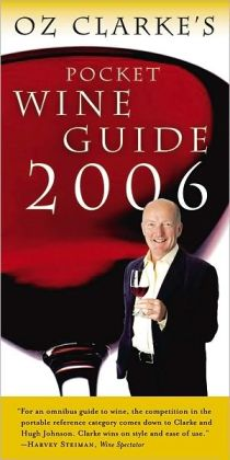 Oz Clarke's Pocket Wine Guide 2006