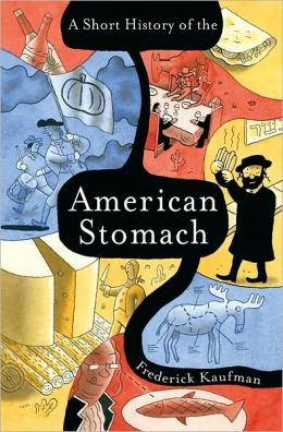 Short History of the American Stomach