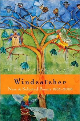 Windcatcher: New and Selected Poems 1964-2006