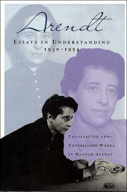 Essays in Understanding: 1930-1954